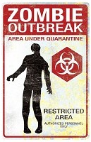 Vertical Metal Zombie Outbreak Sign