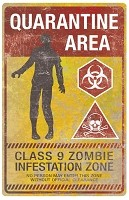 Vertical Metal Zombie Quarantine Sign