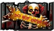 Clown Do Not Enter Sign