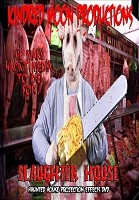 Slaughter House Special FX DVD